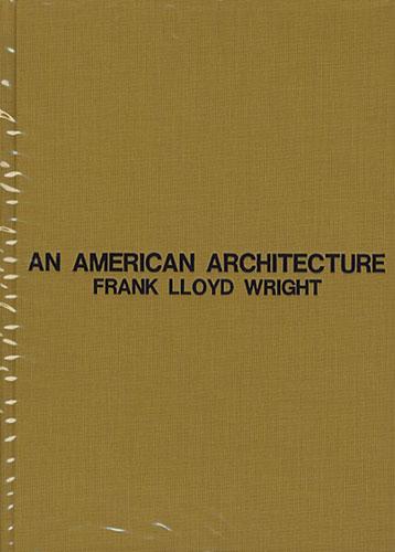 ライトの建築論 AN AMERICAN ARCHITECTURE[image2]