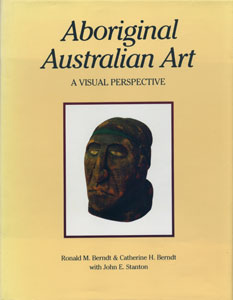 Aboriginal Australian Art A VISUAL PERSPECTIVE