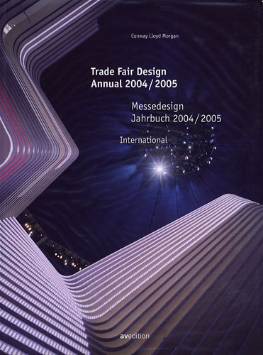 Trade Fair Design Annual 2004/2005(Messedesign Jahrbuch 2004/2005) International