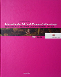 Internationales Jahrbuch Kommunikationsdesign 2003 | 2004 International Yearbook Communication Design 2003 | 2004