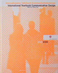 Internationales Jahrbuch Kommunikationsdesign 2005 | 2006 International Yearbook Communication Design 2005 | 2006