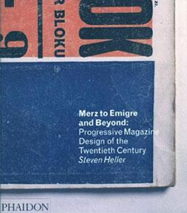 Merz to Emigre and Beyond Avant-Garde Magazine Design of the Twentieth Century