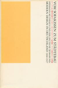 クッションから都市計画まで ヘルマン・ムテジウスとドイツ工作連盟:ドイツ近代デザインの諸相[image1]