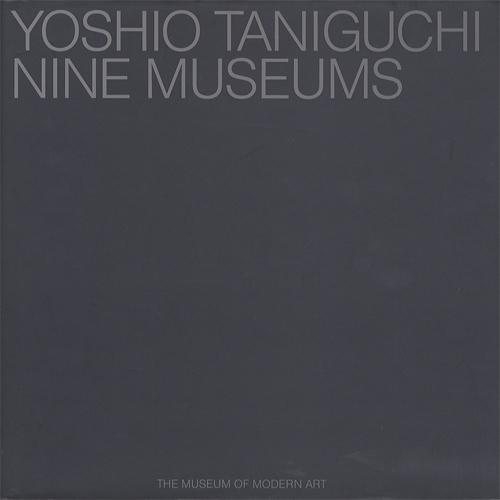 Yoshio Taniguchi : Nine Museums