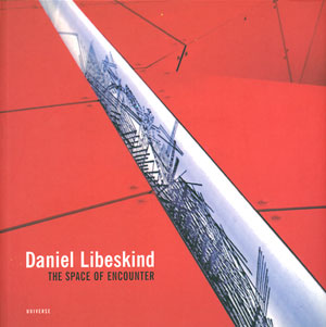 Daniel Libeskind : The Space of Encounter[image1]