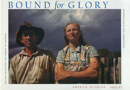 Bound for Glory America in Color 1939-43