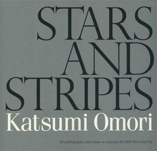 Stars and Stripes 大森克己写真集