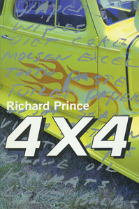 Richard Prince 4×4 / Four by Four