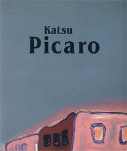 PICARO paintings by KATSU YOSHIDA 吉田カツ絵画集