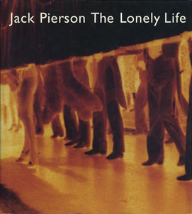Jack Pierson: The Lonely Life