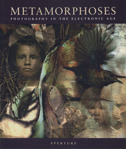 Metamorphoses Photography in the Electronic Age