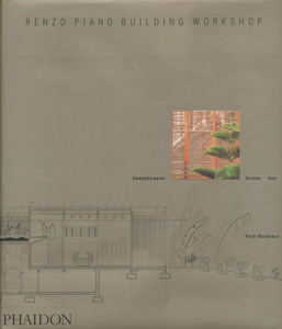 Renzo Piano Building Workshop Complete Works Volume 4