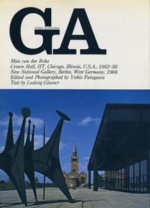 GA グローバル・アーキテクチュア No.14|ミース・ファン・デル・ローエ クラウン・ホール(IIT)1952-56/ベルリン国立近代美術館 1968[image1]