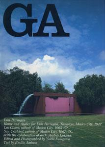 GA グローバル・アーキテクチュア No.48|ルイス・バラガン バラガン自邸 1947/ロス・クルベス 1963-69/サン・クリストバル 1967-68