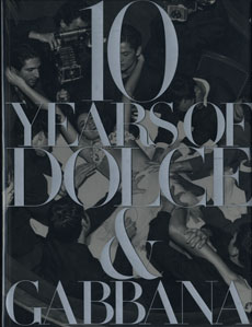 10 Years of Dolce & Gabbana