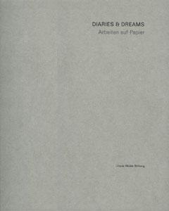DIARIES & DREAMS Arbeiten auf Papier