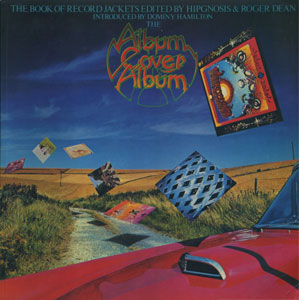 Album Cover Album The Books of Record Jackets Edited by HIPGNOSIS and Roger Dean[image1]