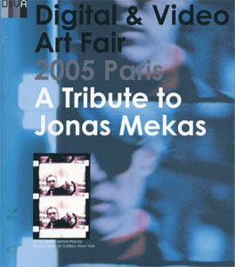 DiVA - Digital & Video Art Fair 2005 Paris A Tribute to Jonas Mekas
