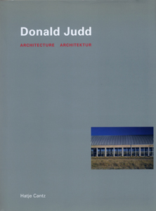 Donald Judd: Architecture
