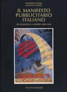 IL MANIFESTO PUBBLICITARIO ITALIANO DA DUDOVICH A DEPERO 1890-1940