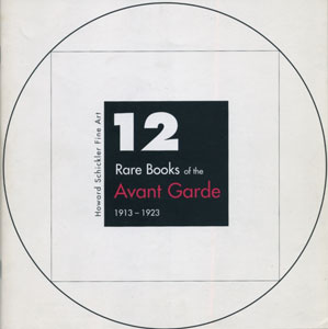 12 Rare Books of the Avant Garde 1913-1923