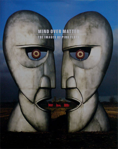 Mind over Matter The Images of Pink Floydof Pink Floyd