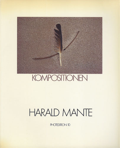 HARALD MANTE: KOMPOSITIONEN PHOTOEDITION 10[image1]