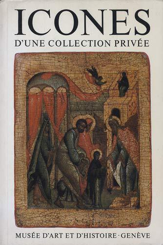 ICONES D'UNE COLLECTION PRIVEE