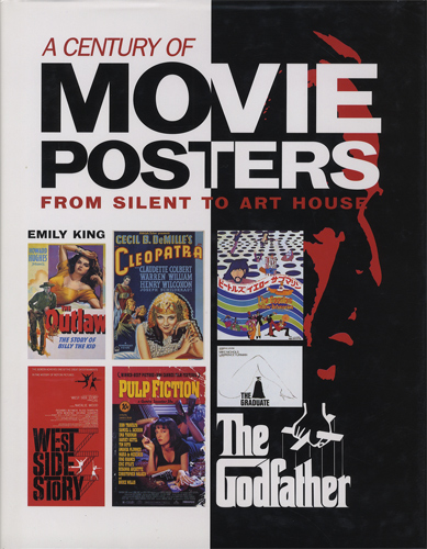 A Century of Movie Posters From Silent to Art House