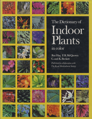 The Dictionary of Indoor Plants in Color