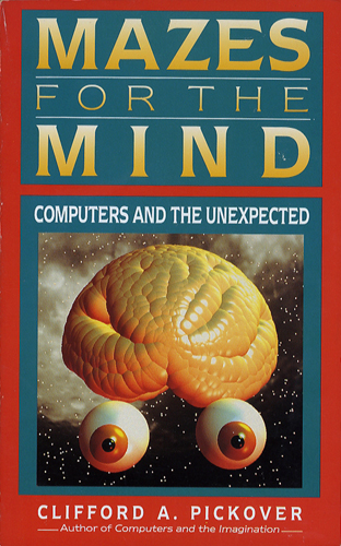 Mazes for the Mind Computers and the Unexpected[image1]