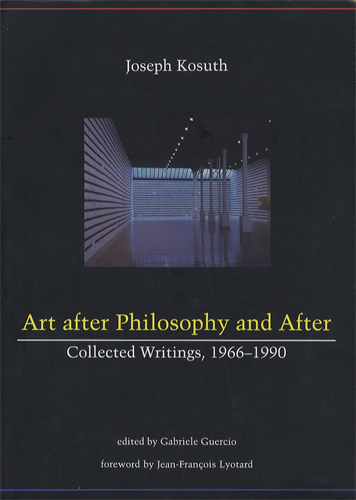 Art After Philosophy and After Collected Writings、 1966-1990[image1]
