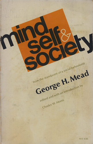 Mind、 Self and Society from the standpoint of asocial behaviorist[image1]