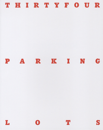 THIRTYFOUR PARKING LOTS[image1]