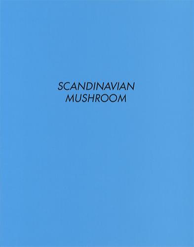 SCANDINAVIAN MUSHROOM[image1]