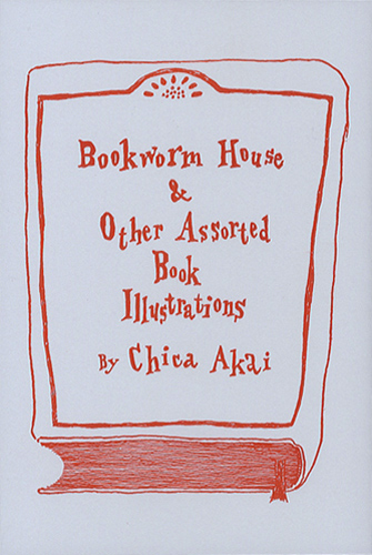 Bookworm House & Other Assorted Book Illustrations by Chica Akai