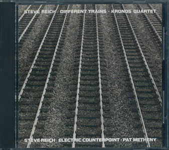 Steve Reich: Different Trains / Electric Counterpoint スティーヴ・ライヒ作品集[image1]