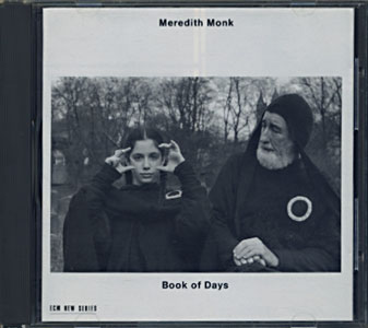 Meredith Monk: Book of Days