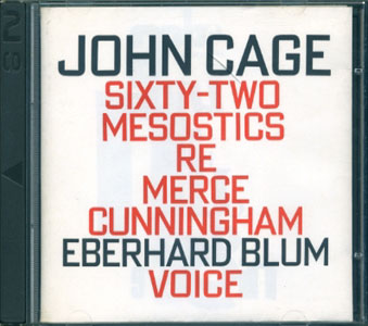 John Cage: Sixty-Two Mesostics Re Merce Cunningham