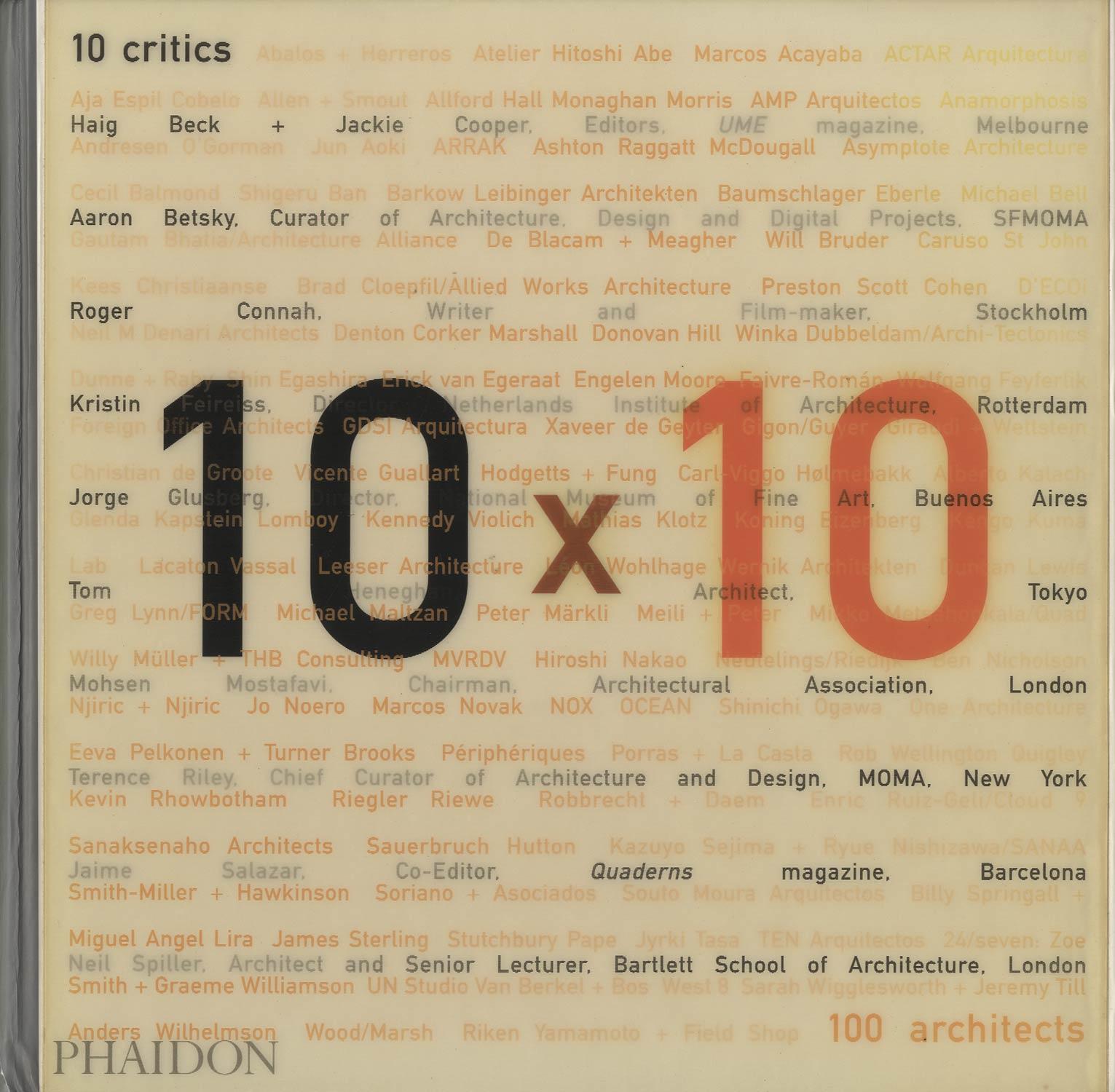 10×10 10 critics 100 architects