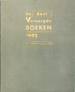 De Best Verzorgde Boeken 1992 The Best Book Designs 1992