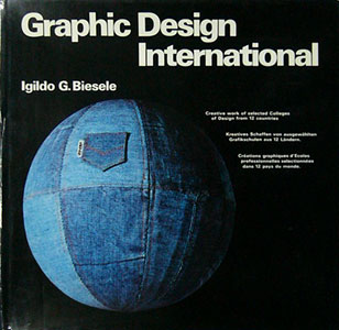 Graphic Design International Creative work of selected Colleges of Design from 12 countries.[image1]