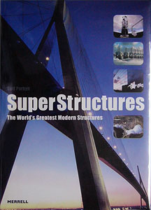 SuperStructures The World's Greatest Modern Structures