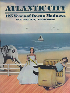 ATLANTIC CITY 125 Years of Ocean Madness