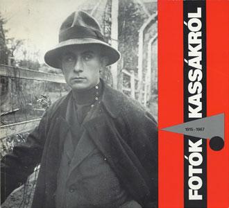 FOTOGRAFIAK KASSAK LAJOSROL 1915-1967