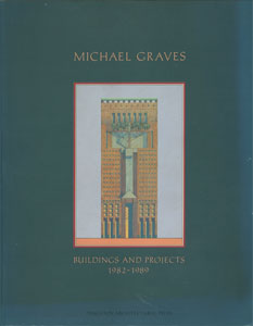 Michael Graves Buildings and Projects 1982-1989