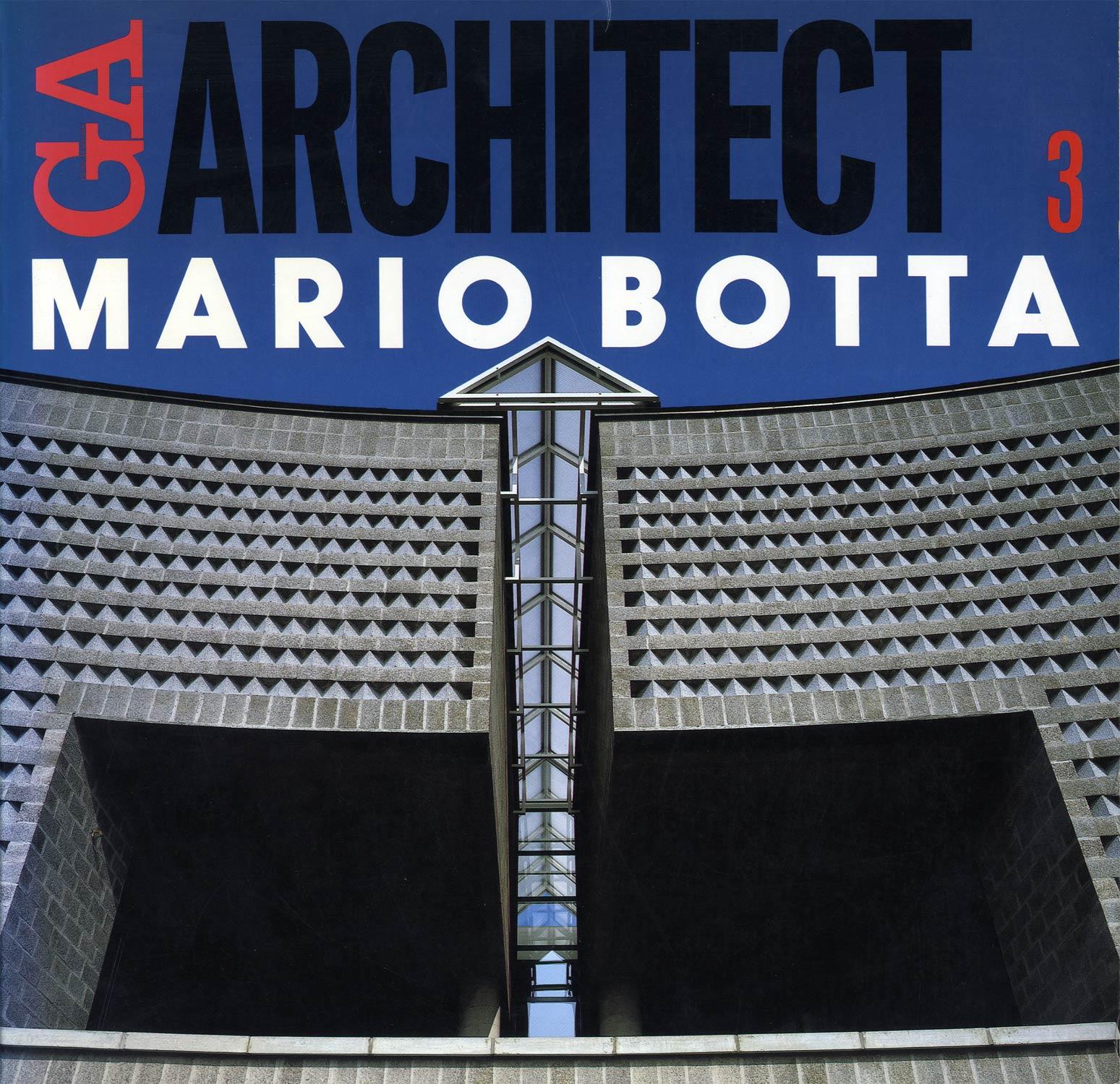 GA ARCHITECT 世界の建築家 3/MARIO BOTTA マリオ・ボッタ