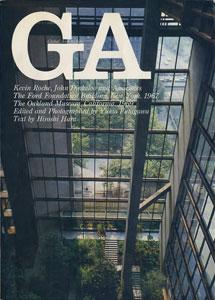 GA グローバル・アーキテクチュア No.4|ケヴィン・ローチ&ジョン・ディンケルー フォード財団本部ビル 1967/オークランド美術館 1969