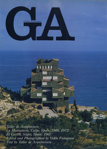 GA グローバル・アーキテクチュア No.19|タリエール・デ・アルキテクトゥラ ラ・マンサネラ 1966、1972/エル・カステール 1967