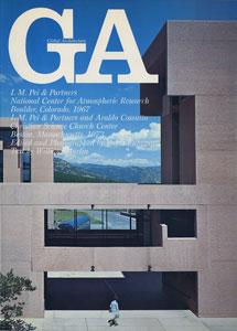 GA グローバル・アーキテクチュア No.41|I・M・ペイ&パートナーズ 国立大気研究センター 1967/I・M・ペイ&パートナーズ、アラルド・コスタ クリスチャン・サイエンス・チャーチ・センター 1973